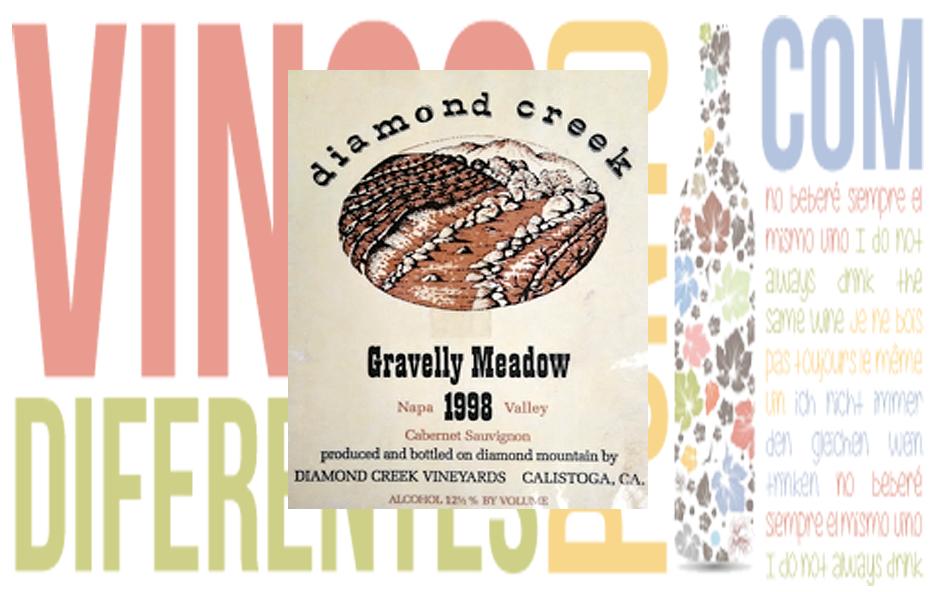 Gravelly Meadow 1998. Diamond Creek Vineyards.
