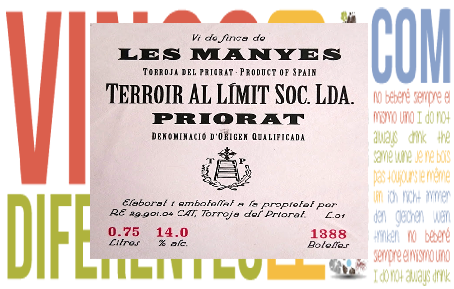 Les Manyes 2007. Bodega Terroir al limit.