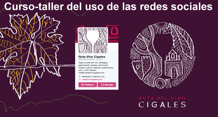 Ruta del Vino Cigales, curso redes sociales
