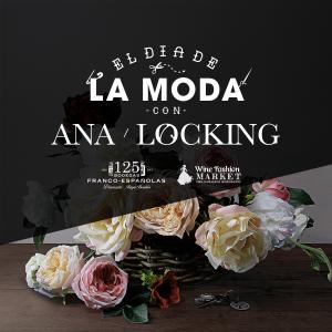 Imagen. Ana Locking. El gran Día de la moda en Bodegas Franco Españolas