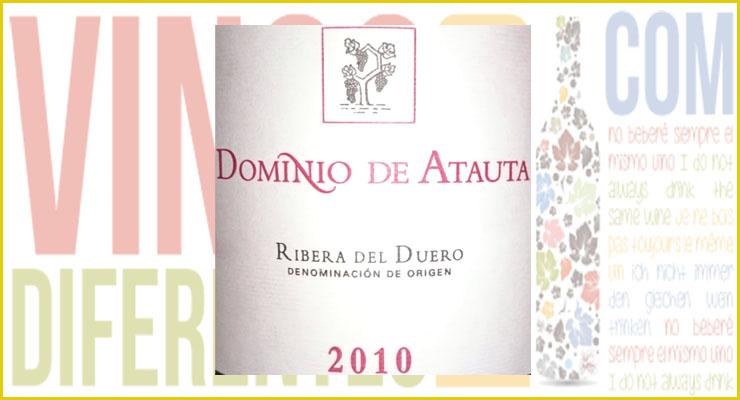 Dominio de Atauta 2010. D.O. Ribera del Duero. - VINOS DIFERENTES