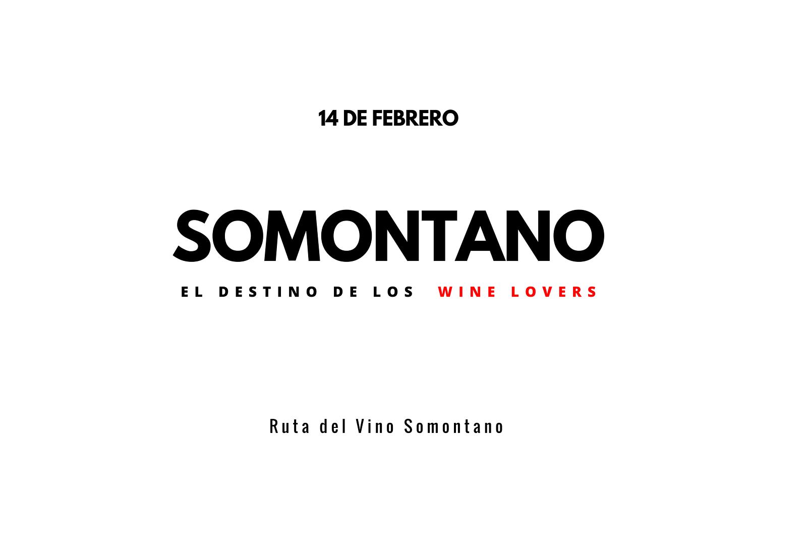 San Valentín en la Ruta del Vino Somontano.