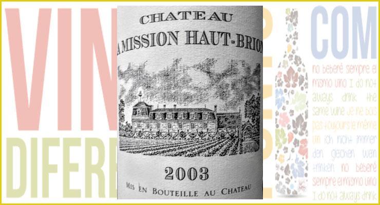 Château La Mission Haut-Brion 2003.
