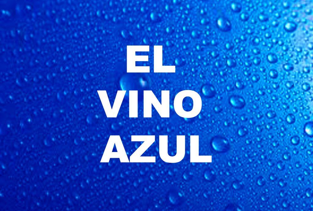 Vino Azul - ¿Qué son los vinos azules? - ¿Cómo se elabora el vino azul?