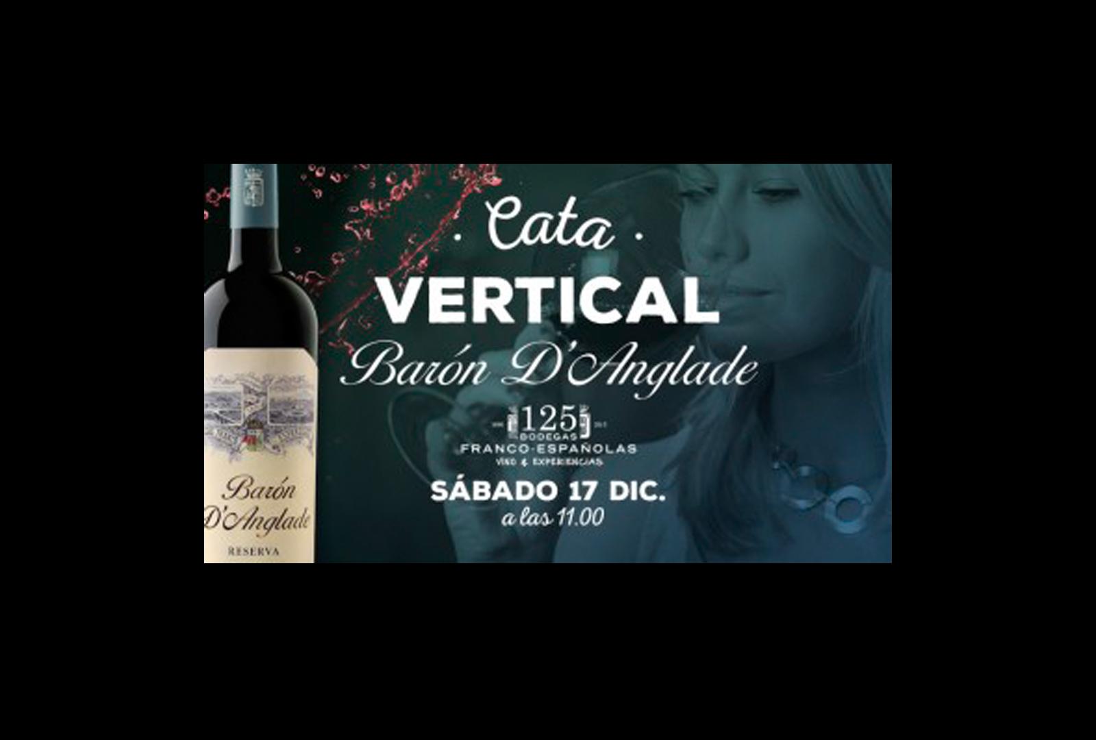 Cata vertical del vino Barón d'Anglade Reserva Ed. limitada
